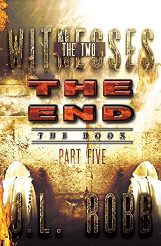 The End The Book: Part Five: THE TWO WITNESSES ()
