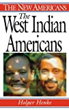 The West Indian Americans, Holger Henke, 0313310092