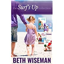 The Surf's Up Collection (4 in One Volume of Surf's Up Novellas): A Tide Worth Turning, Message In A Bottle, The Shell Collector's Daughter, and Christmas by the Sea