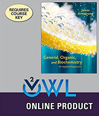OWLv2 for Armstrong's General, Organic, and Biochemistry: An Applied Approach, 2nd Edition