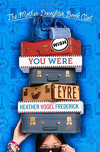 Download Wish You Were Eyre (The Mother-Daughter Book Club) pdf epub
