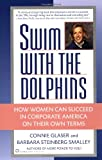 Swim with the Dolphins, Connie Brown Glaser and Barbara Steinberg Smalley, 0446671843