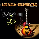 Thank You Les by Lou Pallo (2012-09-11)