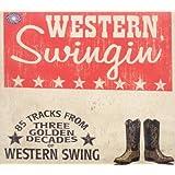 Western Swingin: 85 Tracks From Three Golden