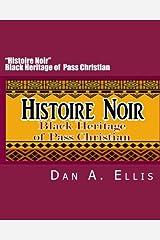 "Histoire Noir  ""Black Heritage of Pass Christian"""
