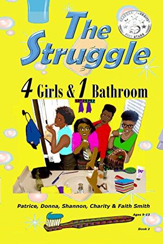 The struggle 4 girls 1 bathroom the struggle chapter books book the struggle 4 girls 1 bathroom the struggle chapter books book 2 fandeluxe Choice Image