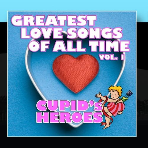 Greatest Love Songs of All Time Vol. 1 ()