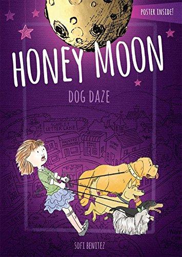 Dog Daze (Honey Moon)