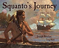 Squanto's Journey: The Story Of The First