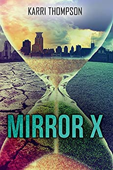 Mirror X (The Van Winkle Project Book 1) by [Thompson, Karri]