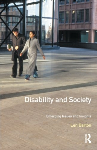 Disability and Society: Emerging Issues and Insights (Longman Sociology Series)