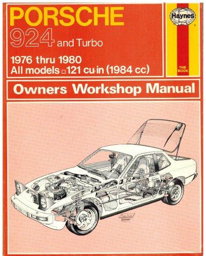 Porsche 924 Owners Workshop Manual: 1976 Thru 1982 All Models 121 Cu in