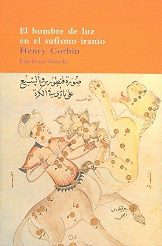 El Hombre De Luz En El Sufismo Iranio