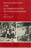 Drugs, Rituals and Altered States of Consciousness