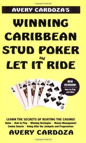 Avery Cardoza's Caribbean Stud Poker and Let it Ride (Poker books) by Avery Cardoza (2005-05-10)