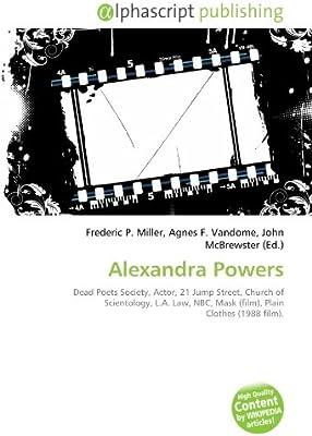 Alexandra Powers: Dead Poets Society, Actor, 21 Jump Street ...