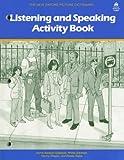 Listening and Speaking, Jayme Adelson-Goldstein and Rheta Goldman, 0194343650