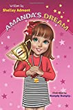 Amanda's Dream (Winning and Success Skills Children's Books Collection) (Volume 1)