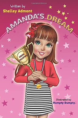 Download Amanda's Dream (Winning and Success Skills Children's Books Collection) (Volume 1) PDF