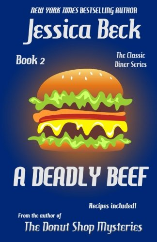 A Deadly Beef: Book 2 in the Classic Diner Mystery Series (Classic Diner Mysteries)