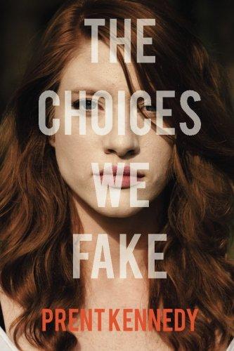 Read Online The Choices We Fake pdf epub