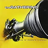 How To Measure A Planet? (2CD) by The Gathering (1999-01-26)