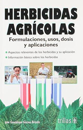 herbicidas-agricolas-agricultural-herbicides-spanish-edition