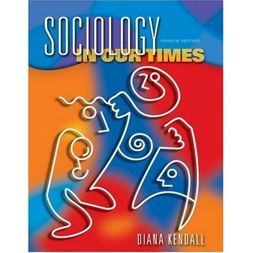 Read Online Sociology in Our Times (Instructor's Edition) 4th Edition PDF