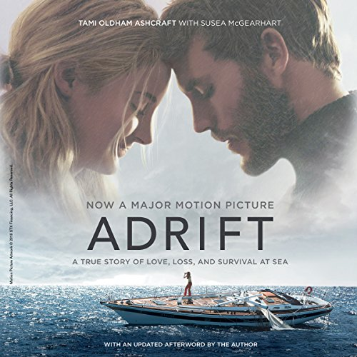 Adrift [Movie Tie-in]: A True Story of Love, Loss, and Survival at Sea cover