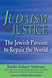 Judaism and Justice: The Jewish Passion to Repair the World
