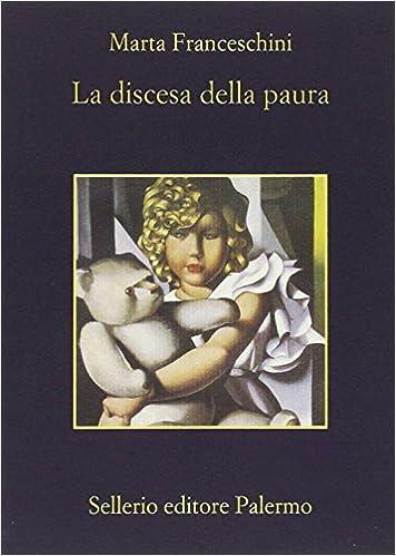 Marta Franceschini – La discesa della paura (2000)