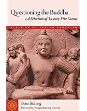 Questioning the Buddha: A Selection of Twenty-Five Sutras