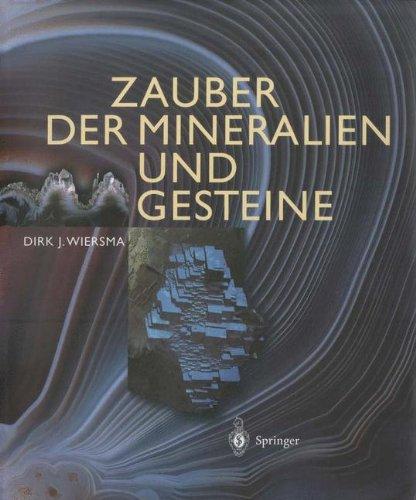 Zauber der Mineralien und Gesteine