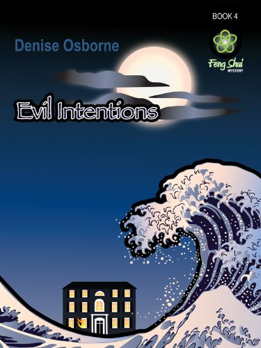 Evil Intentions (The Feng Shui Mysteries Book 4)