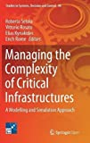 img - for Managing the Complexity of Critical Infrastructures: A Modelling and Simulation Approach (Studies in Systems, Decision and Control) book / textbook / text book