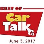 The Best of Car Talk, Bad Carma, June 3, 2017 | Tom Magliozzi,Ray Magliozzi