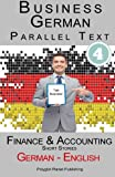 Learn German - Business German (4): Parallel Text Accounting & Finance (Short Stories) English - German