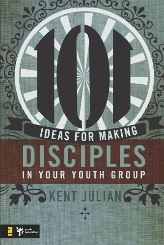 Read Online 101 Ideas for Making Disciples in Your Youth Group pdf