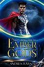 Ember Gods (Kilenya Chronicles Book 2)