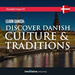 Learn Danish: Discover Danish Culture & Traditions |  Innovative Language Learning LLC
