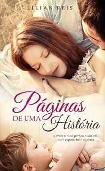 Páginas de Uma História por [Reis, Lilian]