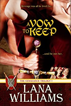 A VOW TO KEEP (Vengeance Trilogy Book 1) by [Williams, Lana]