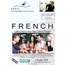 Smart French: Beginner Level - Learn French from Real French People (Audio CDs)