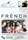 SmartFrench: Beginner Level - Learn French from Real French People