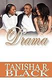Drama, Tanisha R. Black, 144898646X
