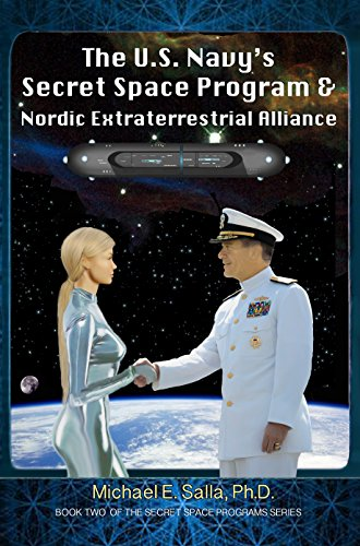 the-us-navys-secret-space-program-and-nordic-extraterrestrial-alliance-secret-space-programs-book-2