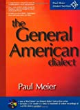 The General American Dialect (CD included)