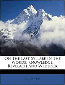 The Last Syllabe In The Words Knowledge Revelach And