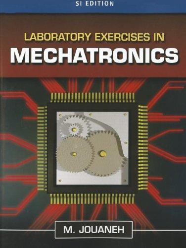 Laboratory Exercises in Mechatronics, SI Edition