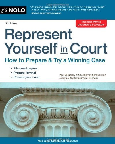 Represent Yourself in Court: How to Prepare & Try a Winning Case by Bergman, Paul, Berman, Sara J. (October 16, 2013) Paperback